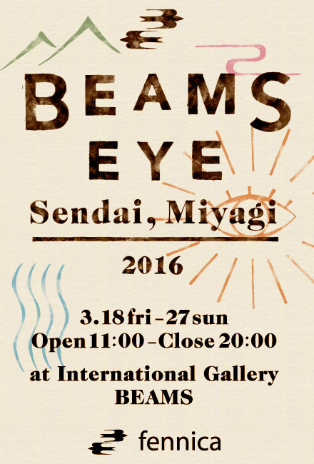 BEAMS EYE Sendai,Miyagi 2016